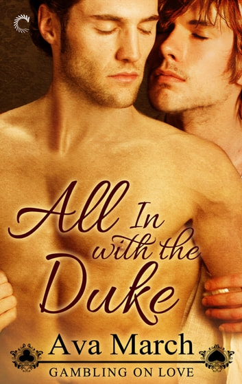 All In with the Duke - A Regency Historical Romance ebook by Ava March
