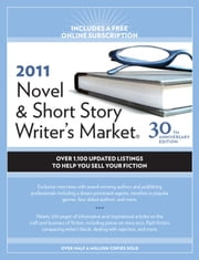 2011 Novel And Short Story Writer's Market ebook by Alice Pope