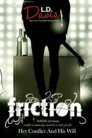 Friction ebook by LD Davis