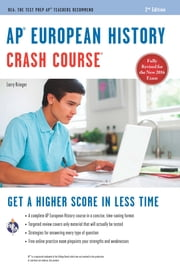 AP® European History Crash Course Book + Online ebook by Larry Krieger,Patti Harrold