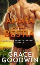 Amata dalla bestia eBook by