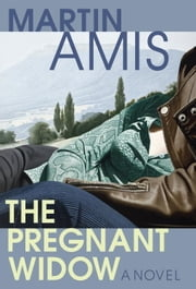 The Pregnant Widow ebook by Martin Amis