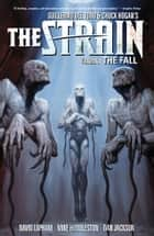 The Strain Volume 3 The Fall ebook by David Lapham