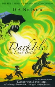 DarkIsle: The Final Battle ebook by D.A. Nelson