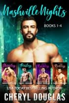 Nashville Nights Boxed Set 1-4 ebook by