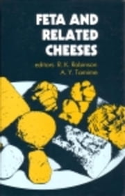 Feta and Related Cheeses ebook by Tamime, A. Y.