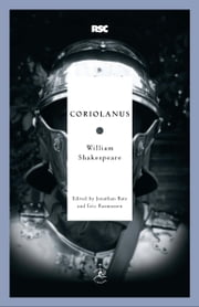 Coriolanus ebook by William Shakespeare,Jonathan Bate,Eric Rasmussen