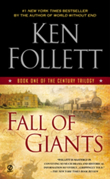 Fall of Giants - Book One of the Century Trilogy 電子書 by Ken Follett