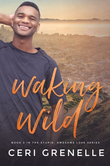 Waking Wild ebook by Ceri Grenelle