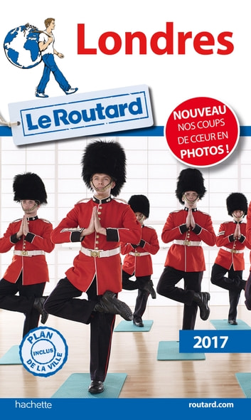 Guide du Routard Londres 2017 ebook by Collectif