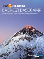 Everest Base Camp - A trekking guide of the route to the worlds highest mountain ebook by Issie Inglis,Rob Fraser