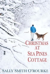 Christmas At Sea Pines Cottage ebook by Sally Smith O' Rourke