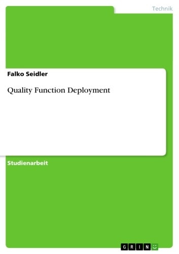 Quality Function Deployment ebook by Falko Seidler