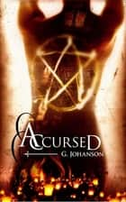 Accursed ebook by G Johanson