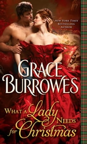 What a Lady Needs for Christmas ebook by Grace Burrowes