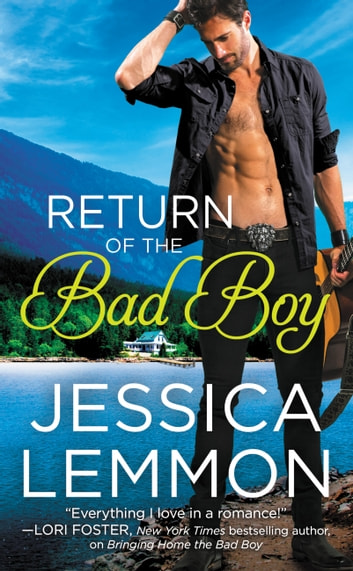 Return of the Bad Boy ebook by Jessica Lemmon
