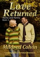 Love Returned ebook by