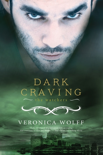 Dark Craving - A Watchers Novella ebook by Veronica Wolff