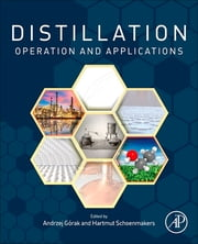 Distillation: Operation and Applications ebook by Andrzej Gorak,Hartmut Schoenmakers