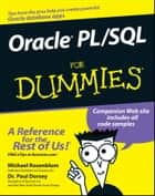 Oracle PL / SQL For Dummies ebook by Michael Rosenblum, Paul Dorsey