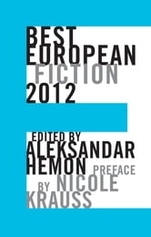 Best European Fiction 2012 ebook by Nicole Krauss