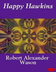 Happy Hawkins ebook by Robert Alexander Wason