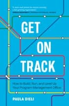 Get on Track ebook by Paula Dieli