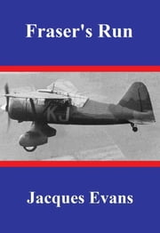 Fraser's Run ebook by Jacques Evans