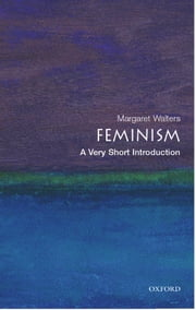 Feminism: A Very Short Introduction ebook by Margaret Walters
