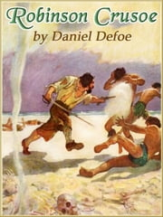 ROBINSON CRUSOE (Illustrated and Free Audiobook Link) ebook by Daniel Defoe