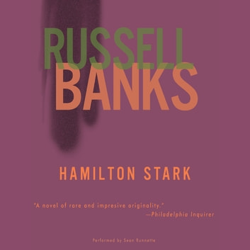 Hamilton Stark audiobook by Russell Banks