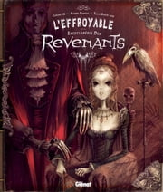L'effroyable encyclopédie des revenants ebook by Pierre Dubois, Elian Black' Mor, Carine M