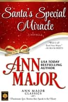 Santa's Special Miracle: A Novella ebook by