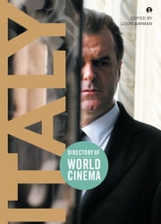 Directory of World Cinema: Italy ebook by Louis Bayman