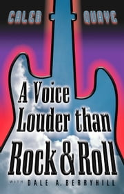 A Voice Louder than Rock & Roll ebook by Caleb Quaye