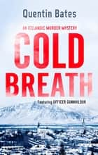 Cold Breath - An Icelandic thriller that will grip you until the final page ebook by