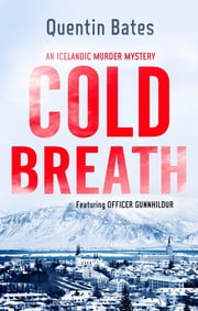 Cold Breath ebook by Quentin Bates