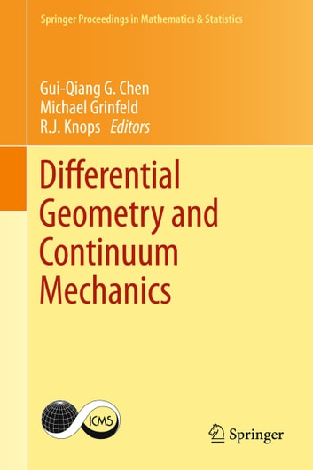 Differential Geometry and Continuum Mechanics ebook by