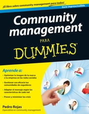 Community management Para Dummies ebook by Pedro Rojas