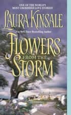 Flowers from the Storm ebook by Laura Kinsale