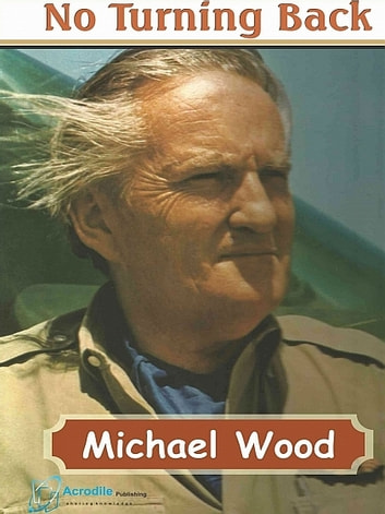 No Turning Back ebook by Sir Michael Wood