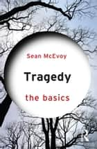 Tragedy: The Basics ebook by Sean McEvoy