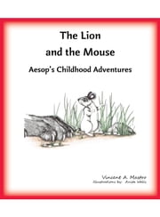 The Lion and the Mouse ebook by Vincent A. Mastro