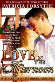Love in the Afternoon ebook by Patricia Forsythe