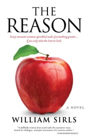 The Reason - A Novel ebook by William Sirls
