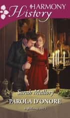 Parola d'onore ebook by Sarah Mallory