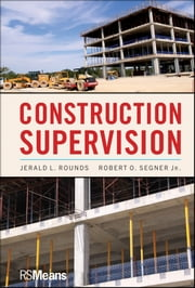 Construction Supervision ebook by Jerald L. Rounds,Robert O. Segner