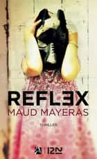 Reflex ebook by Maud MAYERAS