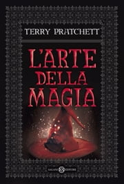 L'arte della magia ebook by Terry Pratchett