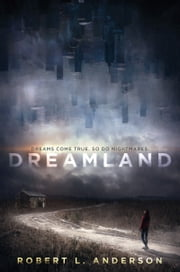 Dreamland ebook by Robert L. Anderson